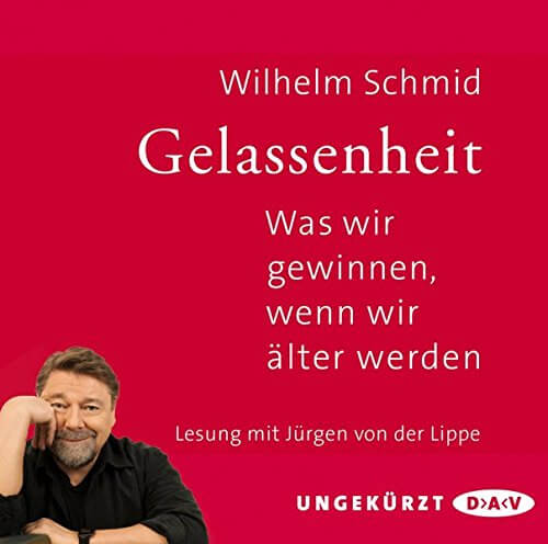 """""""Gelassenheit"""" Buch von Wilhelm Schmid"""